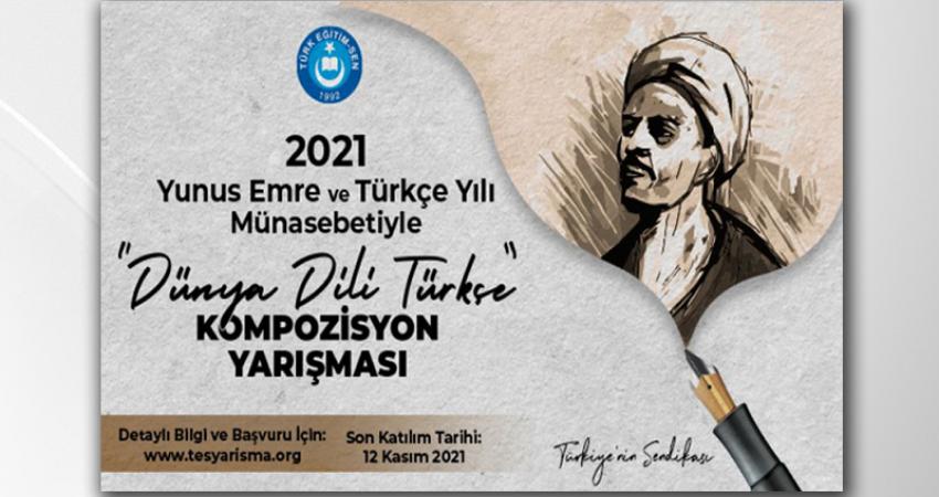 """TÜRK EĞİTİM-SEN `DÜNYA DİLİ TÜRKÇE"""" KOMPOZİSYON YARIŞMASI DÜZENLİYOR."""