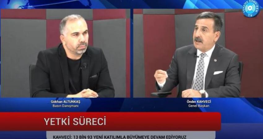 Genel Başkan Önder Kahveci Youtube Kanalımıza Konuk Oldu