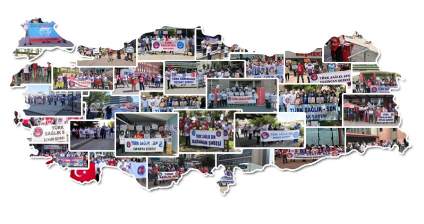 Tüm Türkiye'de Taleplerimizi Dile Getirdik