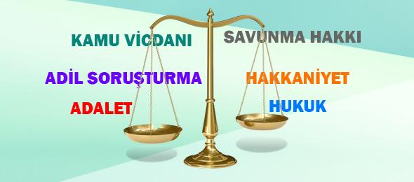 Hukuk Devletinde Savunma Hakkı ve Adalet Yok Edilmemeli