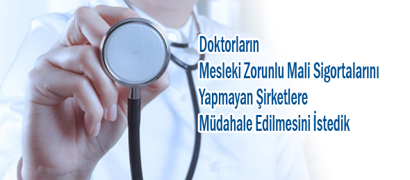 Sağlık Bakanlığına Zorunlu Sigorta Başvurusu Yaptık