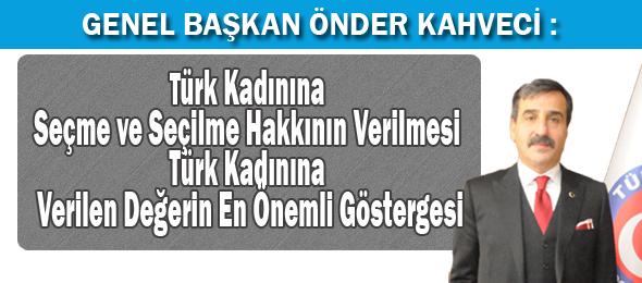 Türk Kadınına Seçme ve Seçilme Hakkının Verilişinin 83. Yılı