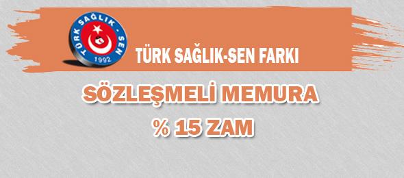 Türk Sağlık-Sen Farkı: Sözleşmeli Memura % 15 Zam