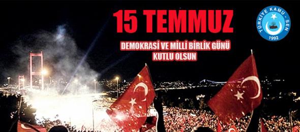 Türkiye Kamu-Sen Genel Başkanı Önder Kahveci, 15 Temmuz Demokrasi ve Milli Birlik Günü münasebetiyle bir mesaj yayınladı.