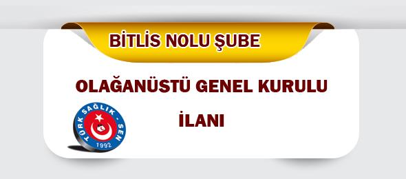 Bitlis Olağanüstü Genel Kurul İlanı
