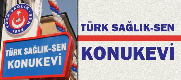 Türk Sağlık-Sen Konukevi