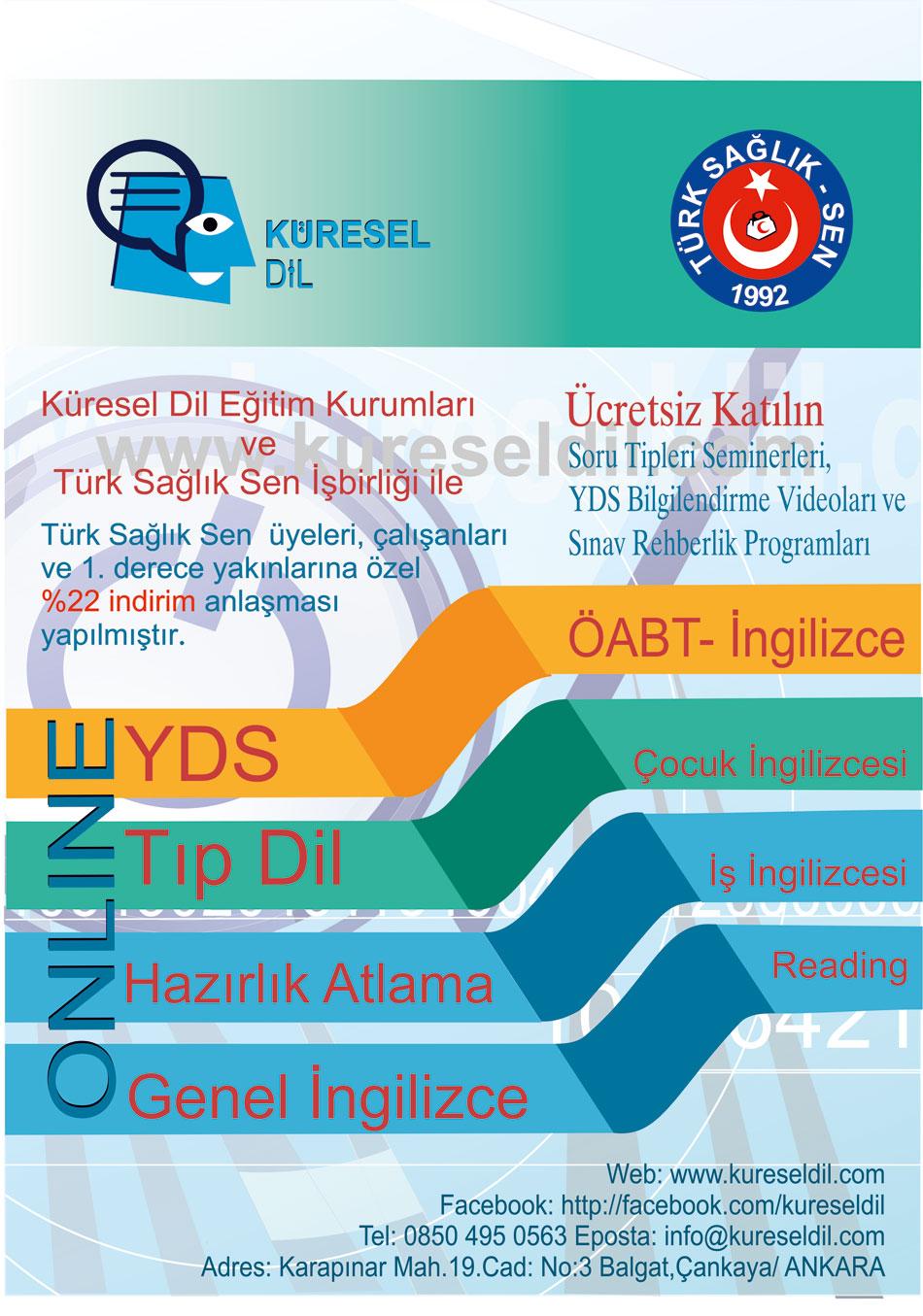 Küresel Dil ile Türk Sağlık Sen arasında üyelerimize özel indirim anlaşması yapıldı.