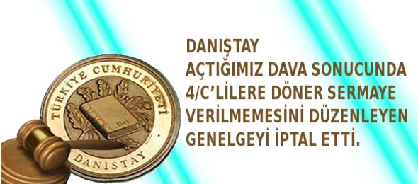Danıştay'dan TÜM 4/C'LİLERE Döner Sermaye Müjdesi