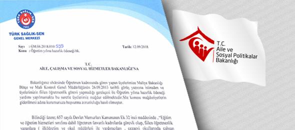 Türk Sağlık Sen Genel Merkezi olarak Aile, Çalışma ve Sosyal Hizmetler Bakanlığı'na öğretim yılına hazırlık ödeneği ile ilgili başvuruda bulunuldu.