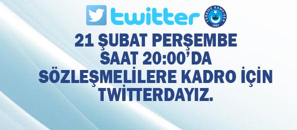 Sözleşmelilere kadro verilmesi için her platformda onların sesi olan Türkiye Kamu-Sen, sosyal medya Twitter üzerinden yapacağı etiket çalışmasıyla bir kez daha güvencesiz sözleşmeli çalışanların sorunlarına dikkat çekecek, kadro talebini Türkiye gündemine taşıyacak.