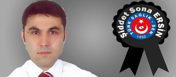 Dr. Ersin Arslan'ın Ölümünden Bugüne Şiddet Sadece Arttı