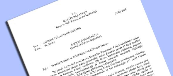 Maliye Bakanlığı'ndan 4-C'den 4/B'ye Geçenlerin Ek Ödemesi Hakkında Görüş