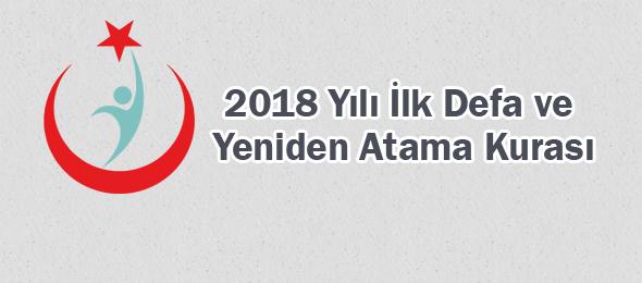 2018 Yılı İlk Defa ve Yeniden Atama Kurasına son başvuru: 16 Nisan 2018
