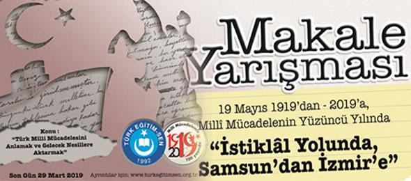 Türk Eğitim-Sen 'İstiklal Yolunda, Samsun'dan İzmir'e' Adıyla Makale Yazma Yarışması Düzenliyor.