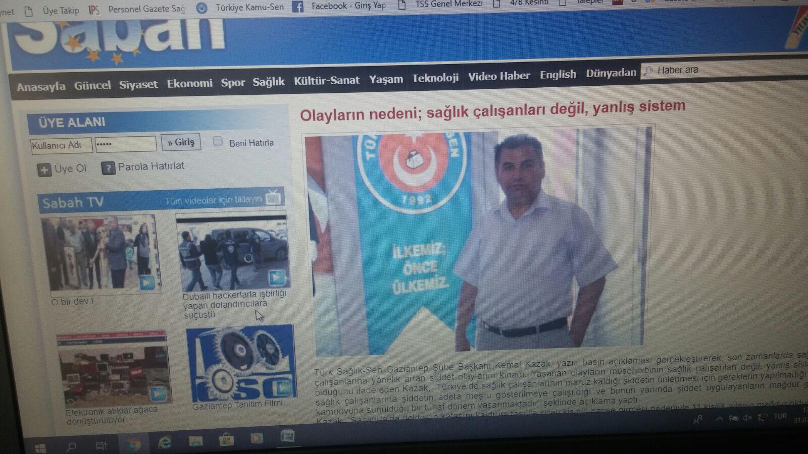 Türk Sağlık-Sen Gaziantep Şube Başkanı Kemal KAZAK, yaptığı açıklamada yaşanan olayların müsebbibi sağlık çalışanları değil, yanlış sistemdir.