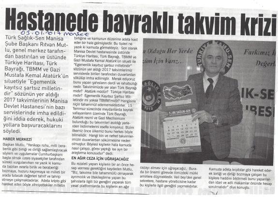 """Türk Sağlık-Sen Manisa Şube Başkanı Rıtvan Mutlu, genel merkez tarafından bastırılan ve üstünde Türkiye haritası, Türk bayrağı, TBMM ve Gazi Mustafa Kemal Atatürk'ün silueti ile """"Egemenlik kayıtsız şartsız milletindir"""" sözünün yer aldığı 2017 takvimlerinin Manisa Devlet Hastanesi'nin bazı servislerinde imha edildiğini iddia ederek, hukuki yollara başvuracaklarını söyledi."""