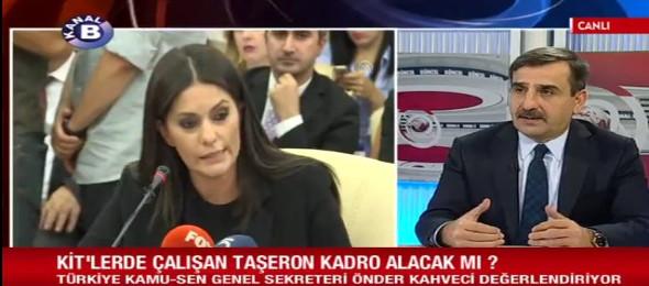 Genel Başkanımız Önder Kahveci Kanal B'de yayınlanan Güncel Programında Taşeronlara Kadro ve Toplu Sözleşme değerlendirmesi yaptı.