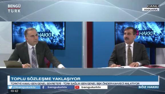 Genel Başkanımız Önder Kahveci, Gökhan Altunkaş'un hazırlayıp sunduğu programda memur maaş zamlarını, toplu sözleşme,  kamu ve sağlık çalışanlarının sorunları ve talepleri ile ilgili değerlendirmelerde bulundu.